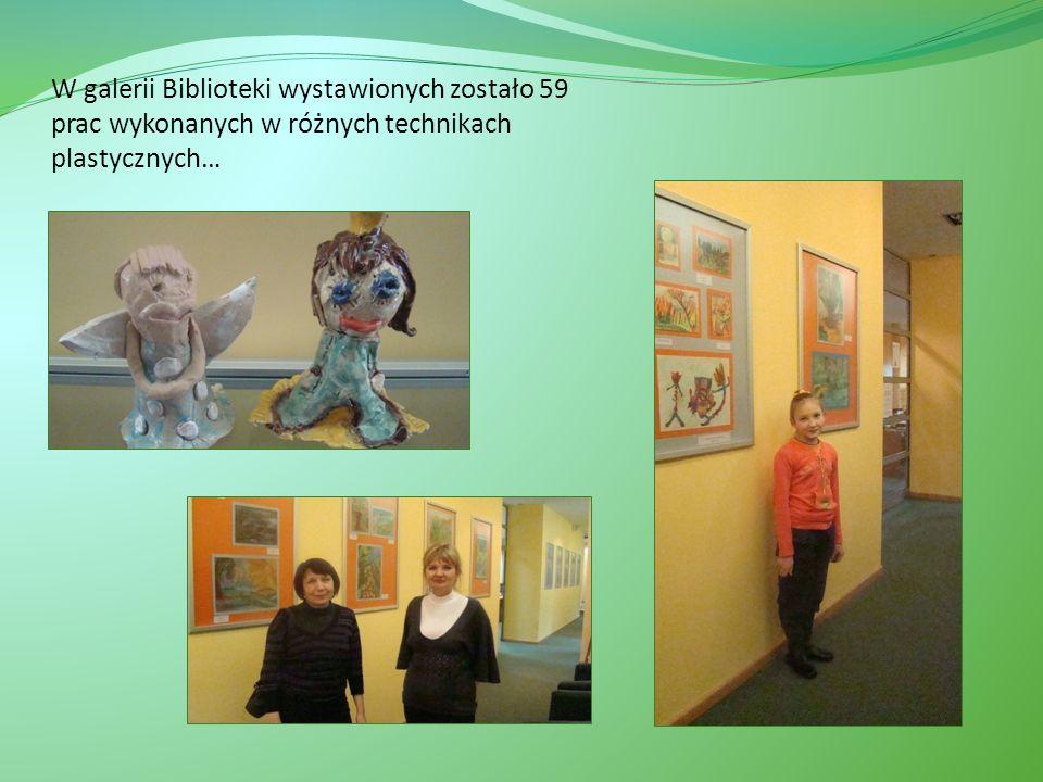 W galerii Biblioteki wystawionych zostało 59 prac wykonanych w różnych technikach plastycznych…