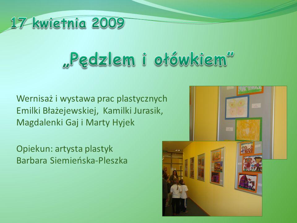 """""""Pędzlem i ołówkiem 17 kwietnia 2009"""