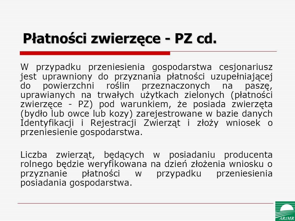 Płatności zwierzęce - PZ cd.