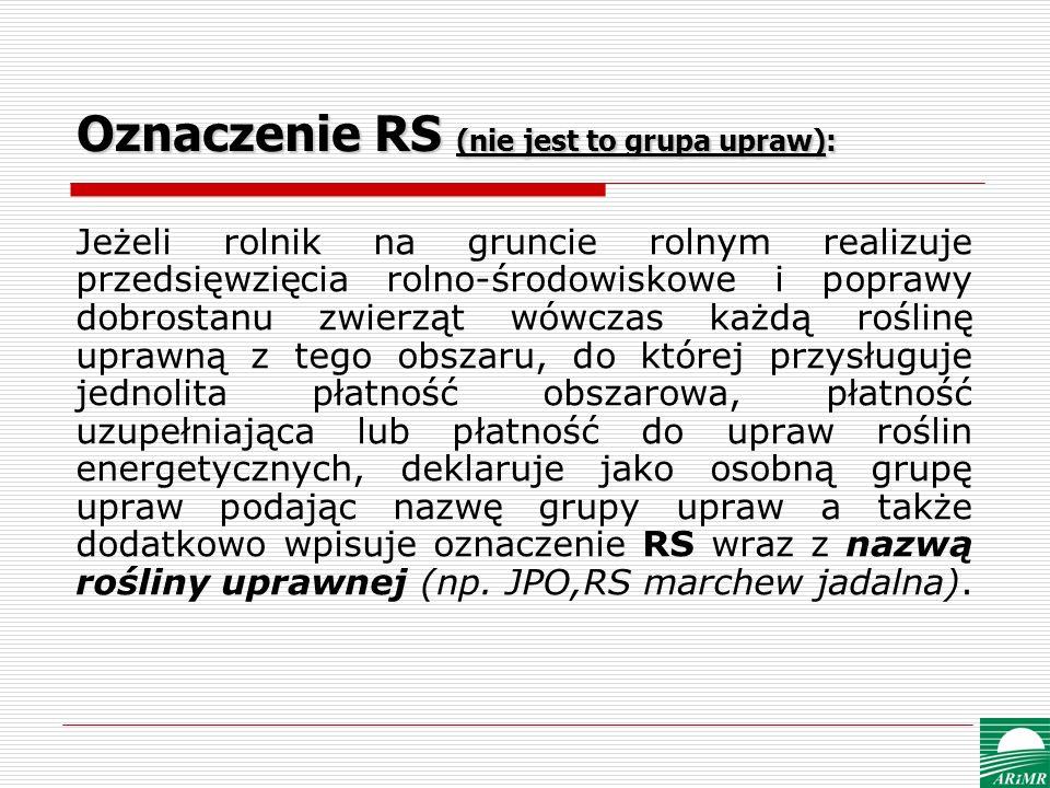 Oznaczenie RS (nie jest to grupa upraw):