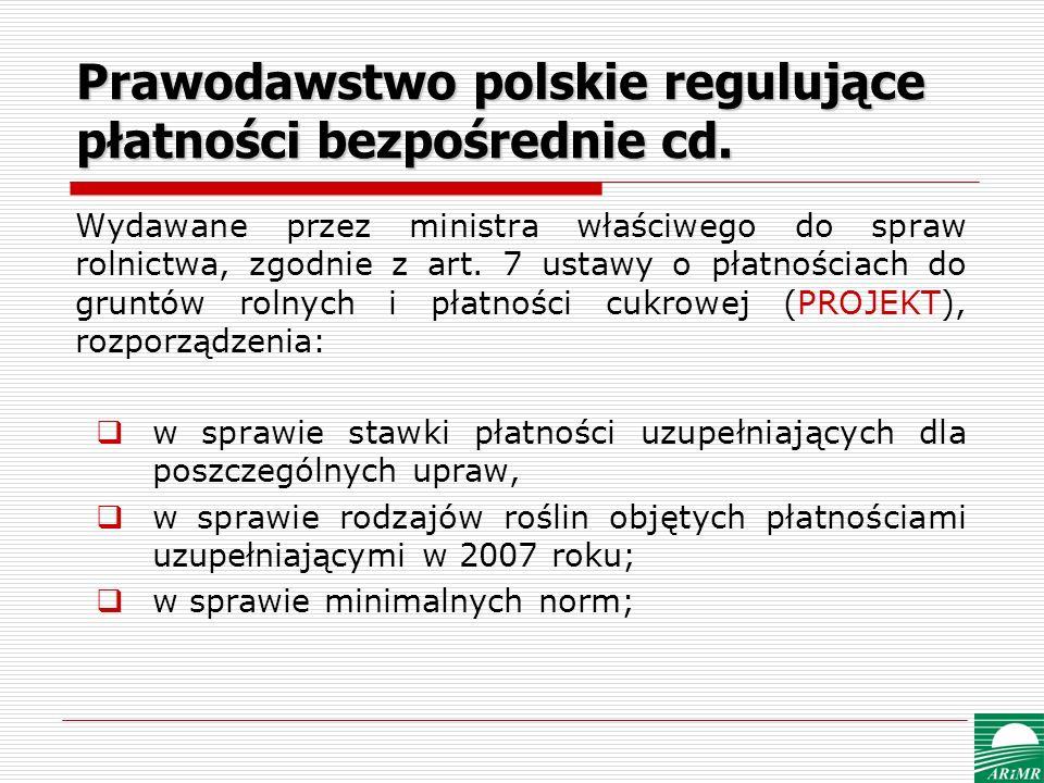 Prawodawstwo polskie regulujące płatności bezpośrednie cd.