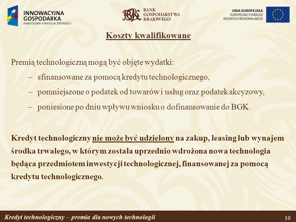Koszty kwalifikowane Premią technologiczną mogą być objęte wydatki: