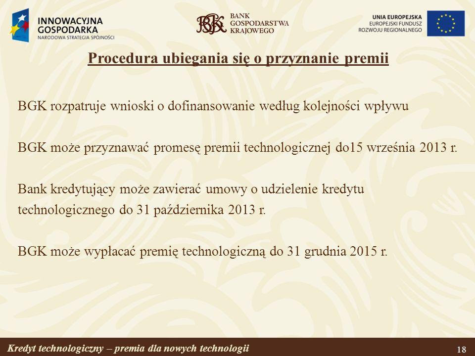 Procedura ubiegania się o przyznanie premii