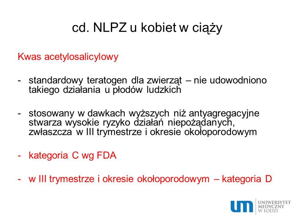 cd. NLPZ u kobiet w ciąży Kwas acetylosalicylowy
