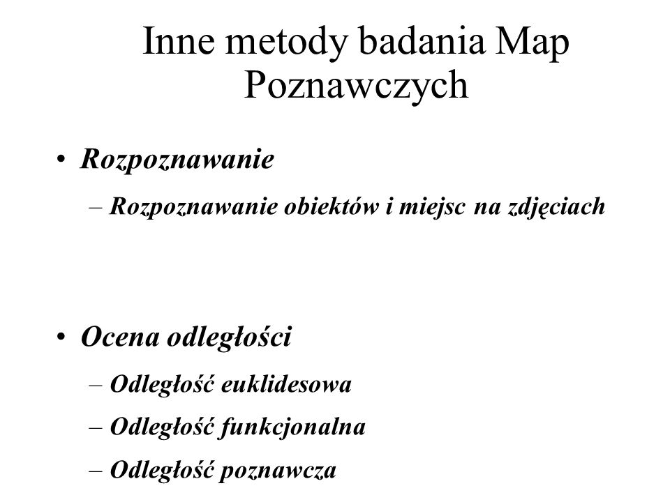 Inne metody badania Map Poznawczych