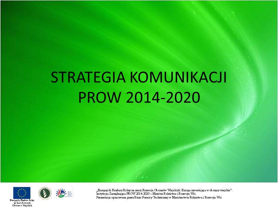 STRATEGIA KOMUNIKACJI PROW 2014-2020