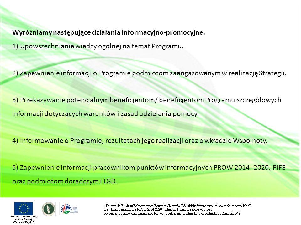 Wyróżniamy następujące działania informacyjno-promocyjne