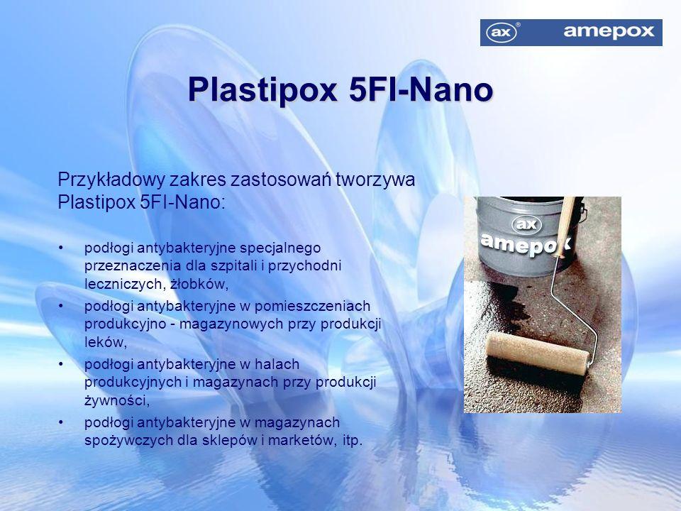 Plastipox 5FI-Nano Przykładowy zakres zastosowań tworzywa Plastipox 5FI-Nano: