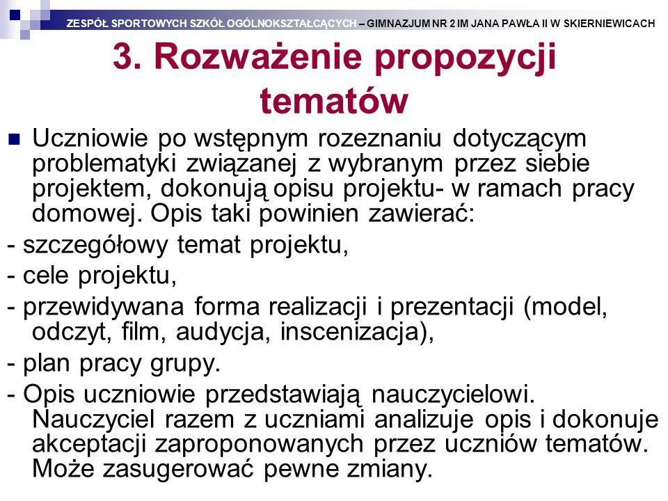 3. Rozważenie propozycji tematów