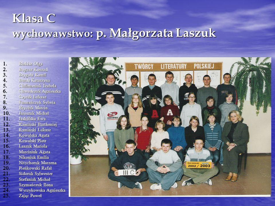 Klasa C wychowawstwo: p. Małgorzata Laszuk