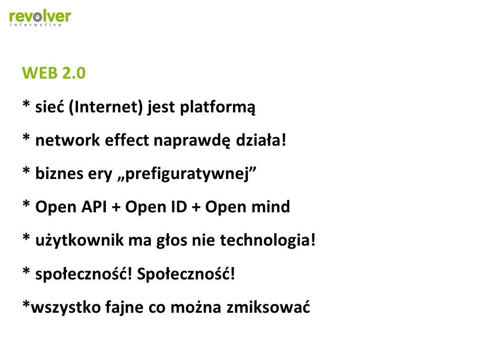 WEB 2. sieć (Internet) jest platformą. network effect naprawdę działa