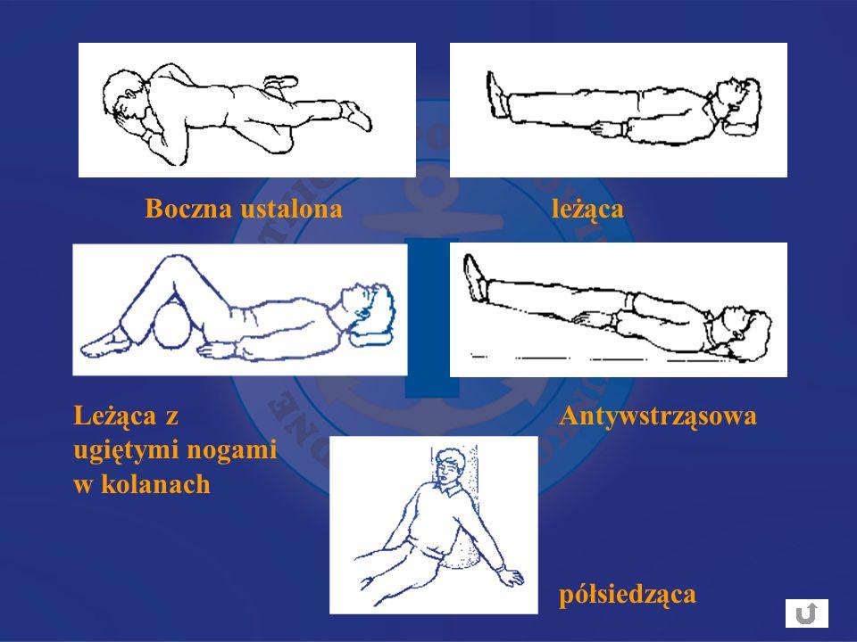 Boczna ustalona leżąca Leżąca z ugiętymi nogami w kolanach Antywstrząsowa półsiedząca