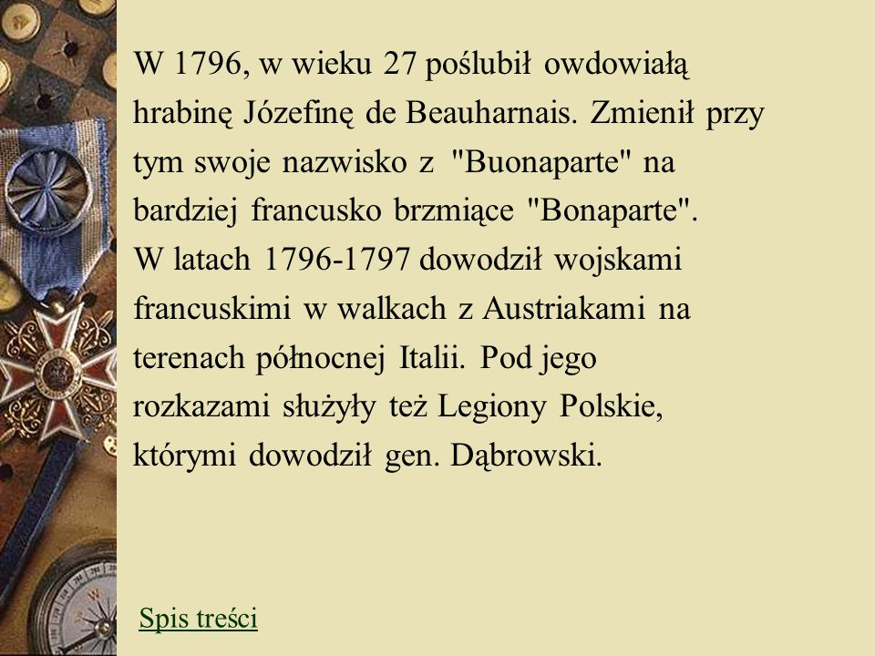 W 1796, w wieku 27 poślubił owdowiałą