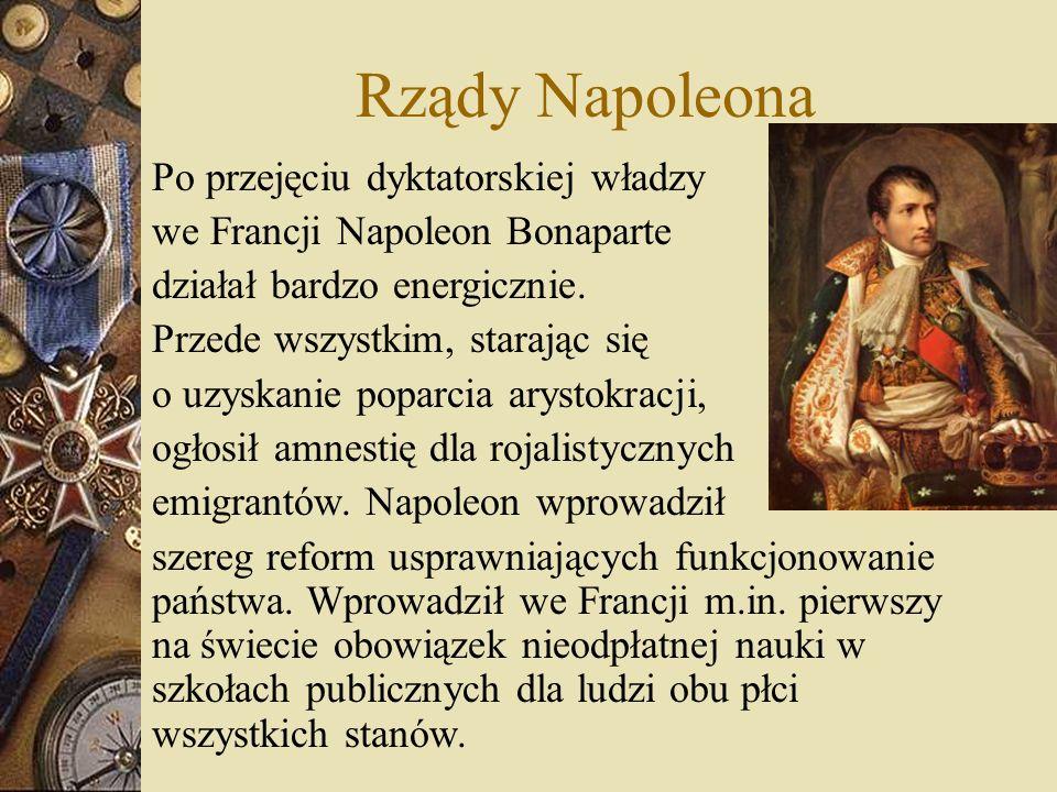 Rządy Napoleona Po przejęciu dyktatorskiej władzy