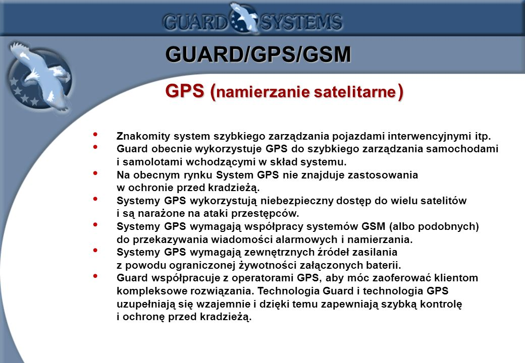 GUARD/GPS/GSM GPS (namierzanie satelitarne )