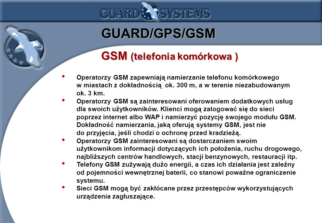 GUARD/GPS/GSM GSM (telefonia komórkowa )