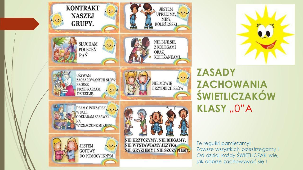 """ZASADY ZACHOWANIA ŚWIETLICZAKÓW KLASY """"0 A"""