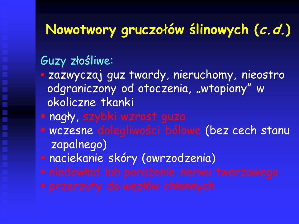 Nowotwory gruczołów ślinowych (c.d.)