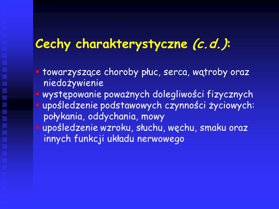 Cechy charakterystyczne (c.d.):