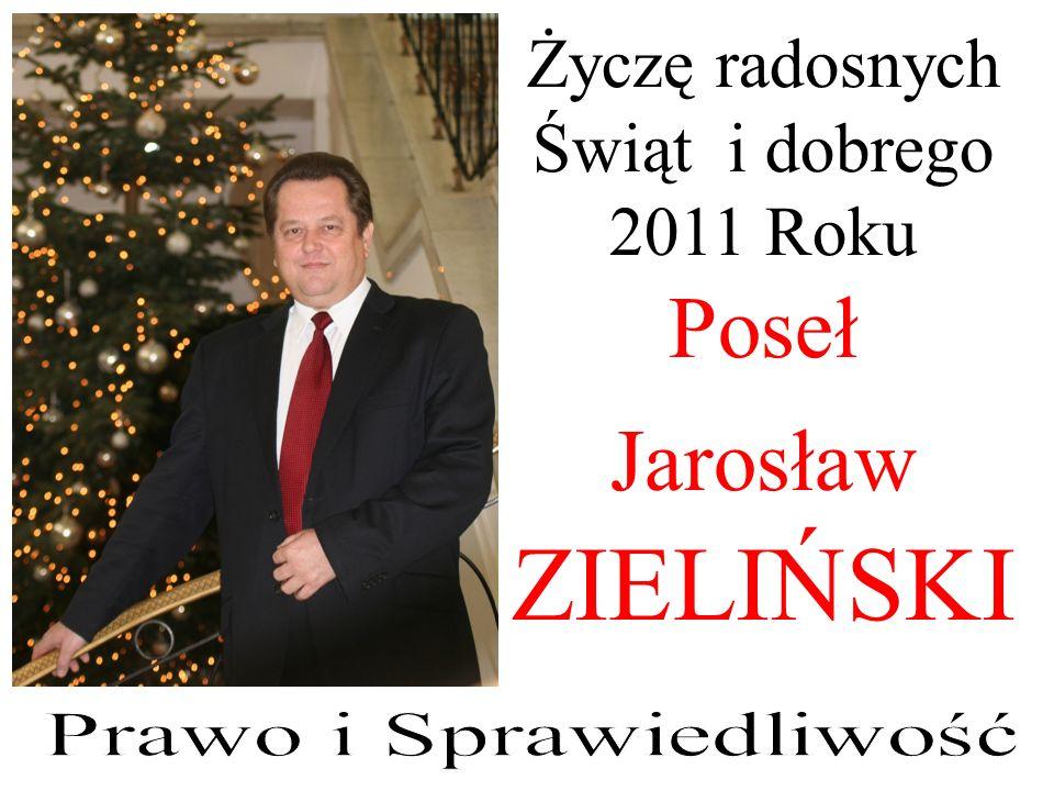 Poseł Jarosław ZIELIŃSKI