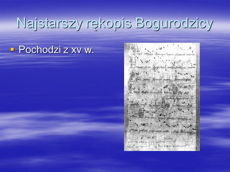Najstarszy rękopis Bogurodzicy
