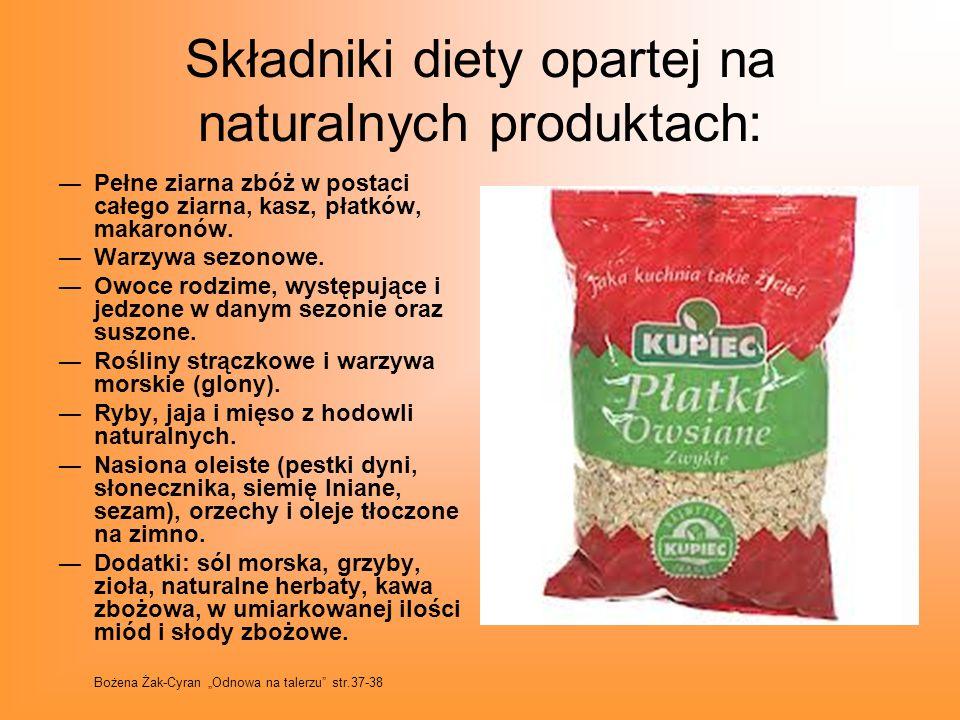Składniki diety opartej na naturalnych produktach: