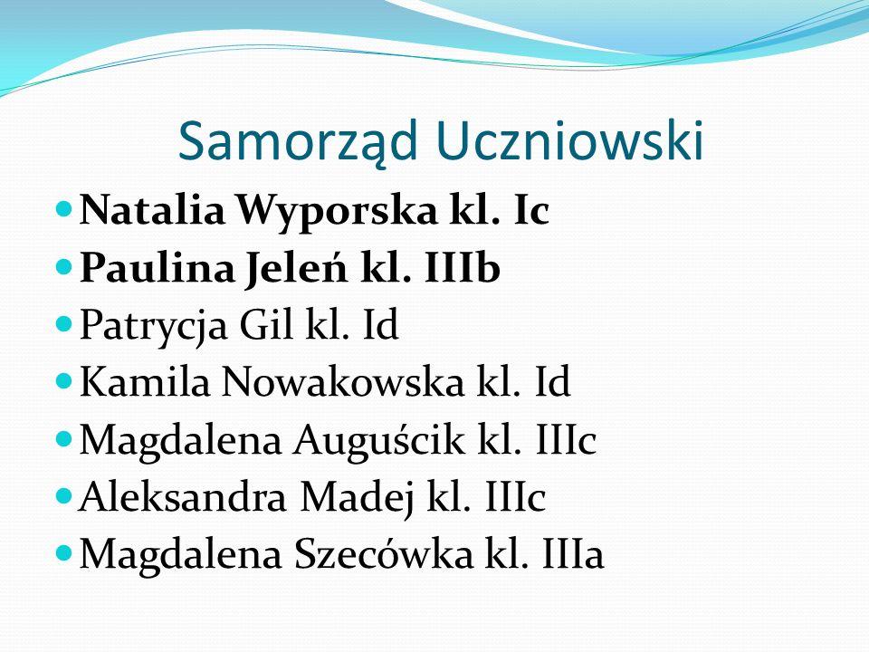 Samorząd Uczniowski Natalia Wyporska kl. Ic Paulina Jeleń kl. IIIb