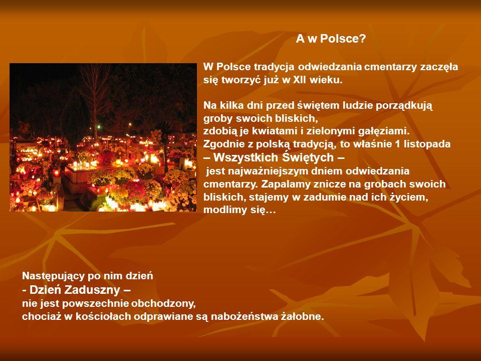 A w Polsce - Dzień Zaduszny –