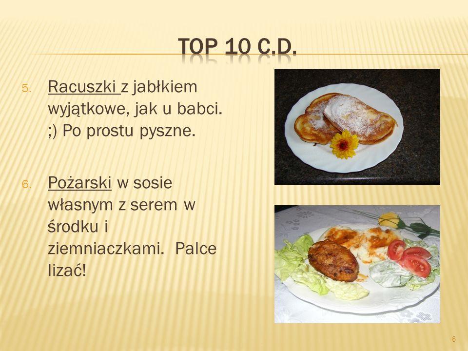 Top 10 c.d. Racuszki z jabłkiem wyjątkowe, jak u babci. ;) Po prostu pyszne.