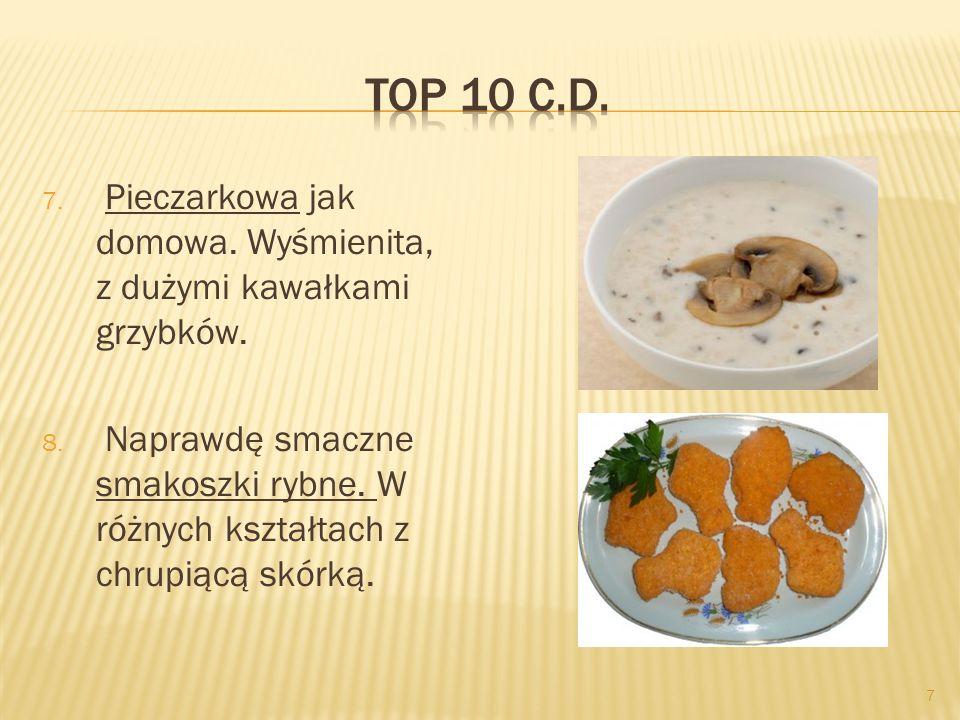 TOP 10 C.D. Pieczarkowa jak domowa. Wyśmienita, z dużymi kawałkami grzybków.