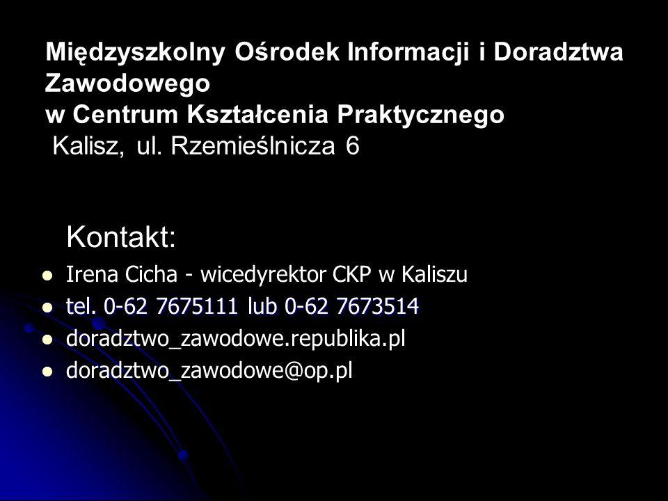 Międzyszkolny Ośrodek Informacji i Doradztwa Zawodowego w Centrum Kształcenia Praktycznego Kalisz, ul. Rzemieślnicza 6