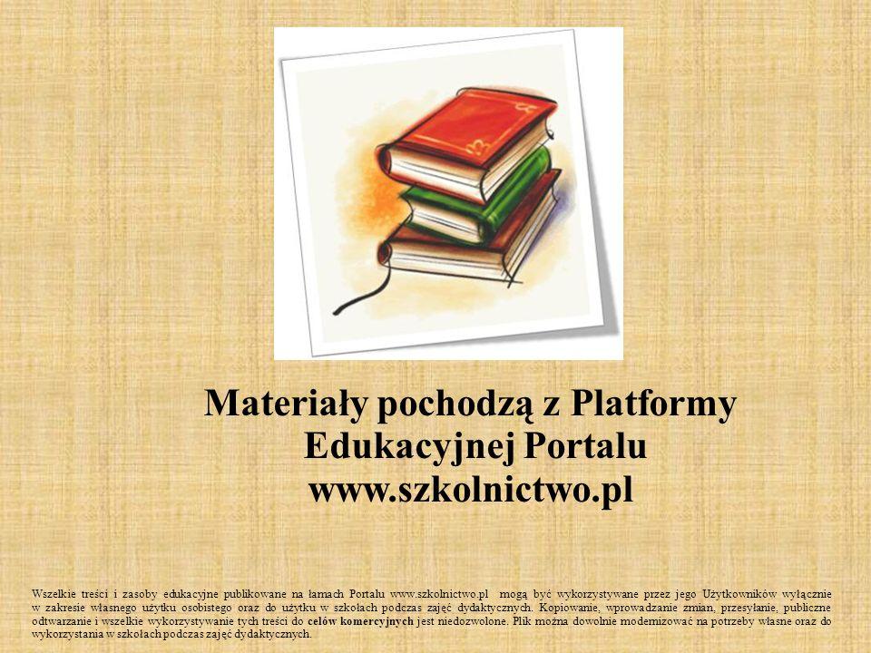 Materiały pochodzą z Platformy