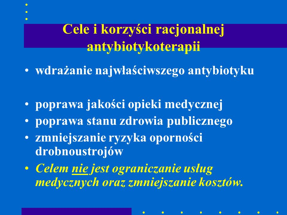 Cele i korzyści racjonalnej antybiotykoterapii