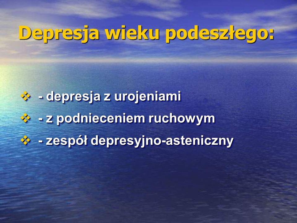 Depresja wieku podeszłego: