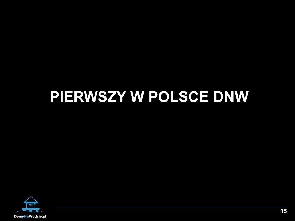 PIERWSZY W POLSCE DNW