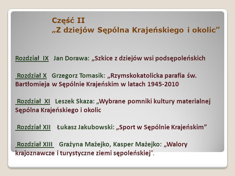 """Część II """"Z dziejów Sępólna Krajeńskiego i okolic"""