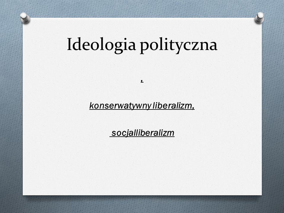 , konserwatywny liberalizm, socjalliberalizm