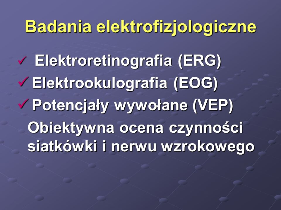 Badania elektrofizjologiczne