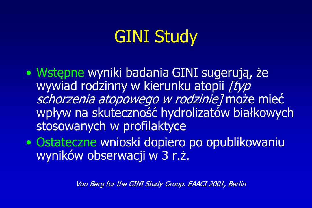 Von Berg for the GINI Study Group. EAACI 2001, Berlin