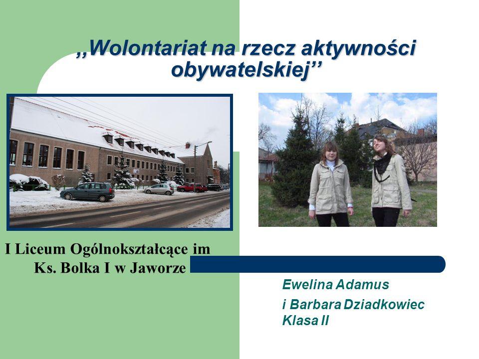 ,,Wolontariat na rzecz aktywności obywatelskiej''
