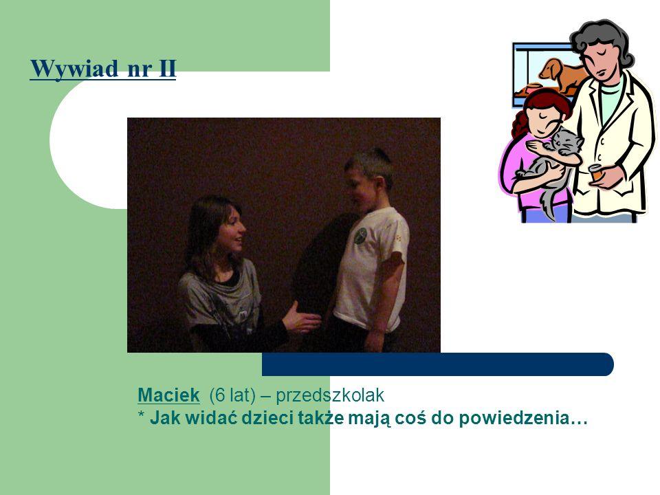 Wywiad nr II Maciek (6 lat) – przedszkolak