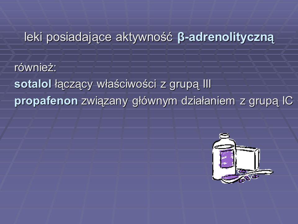 leki posiadające aktywność β-adrenolityczną