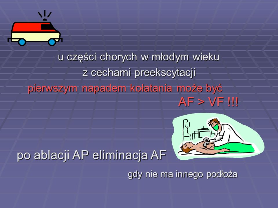 po ablacji AP eliminacja AF gdy nie ma innego podłoża