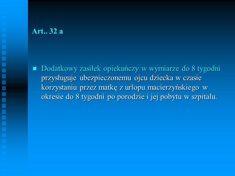 Art.. 32 a