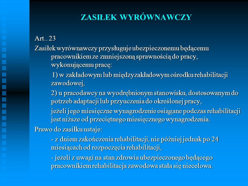 ZASIŁEK WYRÓWNAWCZY Art.. 23