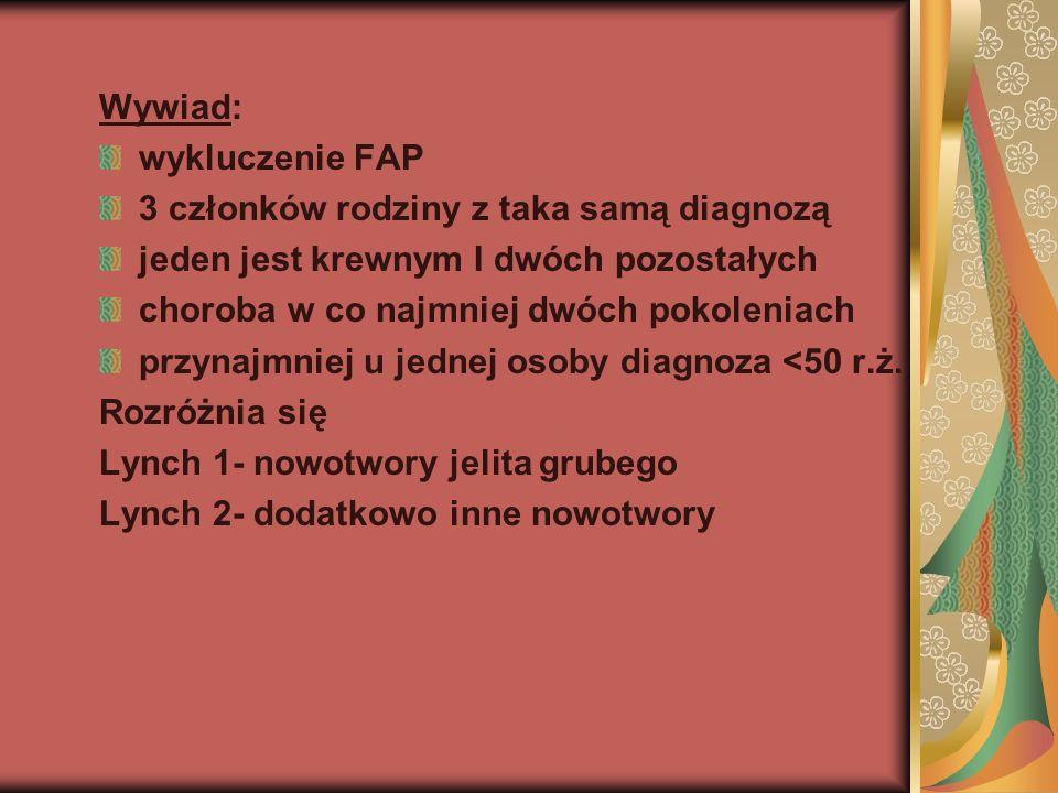 Wywiad: wykluczenie FAP. 3 członków rodziny z taka samą diagnozą. jeden jest krewnym I dwóch pozostałych.