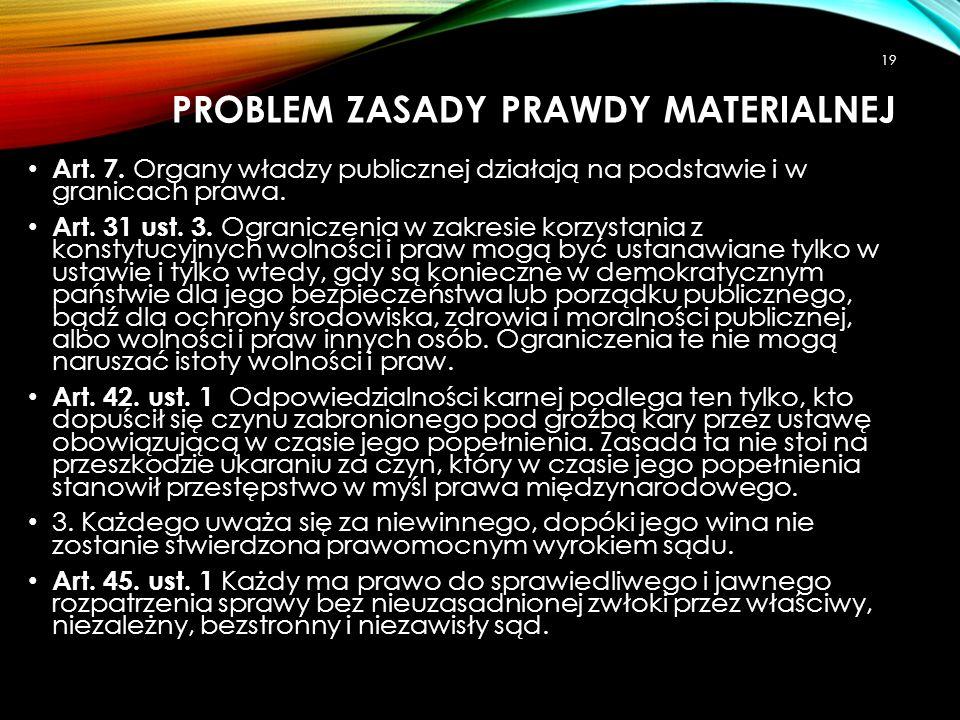 PROBLEM ZasadY Prawdy materialnej