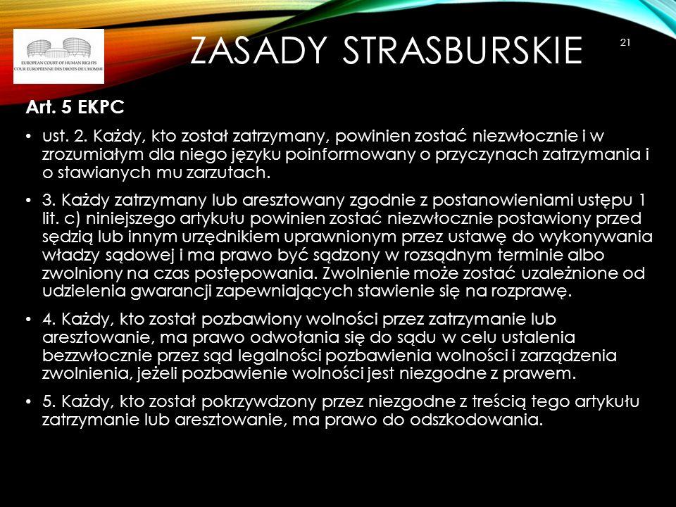 Zasady strasburskie Art. 5 EKPC