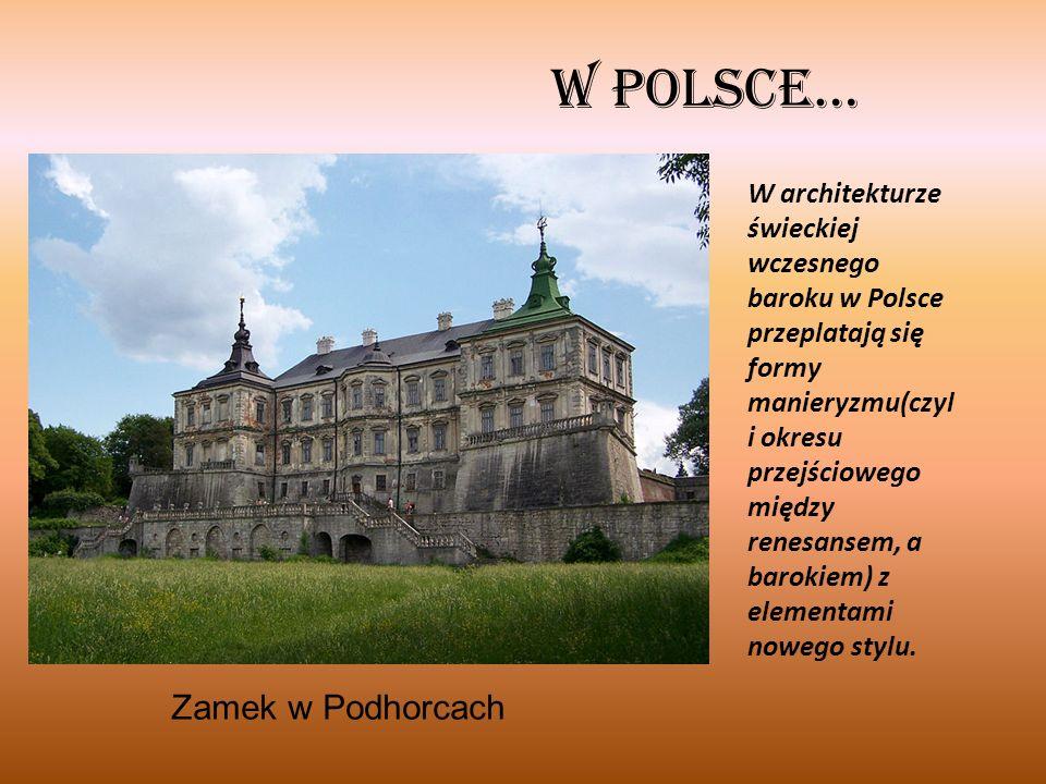 W Polsce… Zamek w Podhorcach