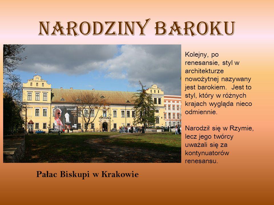 Narodziny baroku Pałac Biskupi w Krakowie